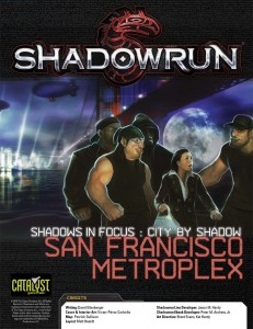 Shadowrun: Shadows in Focus: City by Shadow: San Francisco Metro