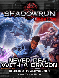 Never Deal With a Dragon: Secrets of Power #1