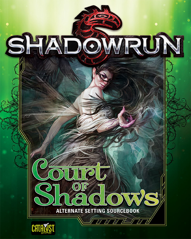 Court of Shadows: Shadowrun (T.O.S.) -  Catalyst Game Labs